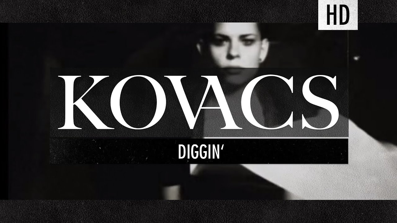 kovacs-diggin-official-lyric-video-kovacs