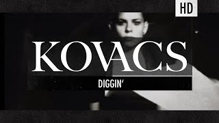 Cover images Kovacs - Diggin (Official Lyric Video)