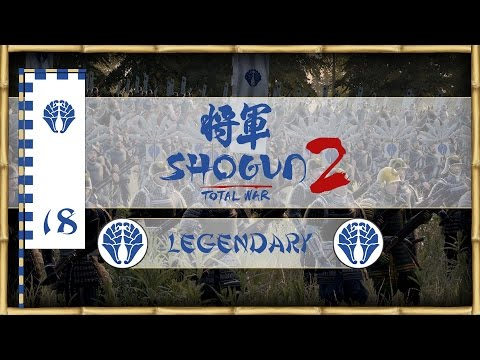 Let's Play Total War: Shogun 2 (Legendary) - Otomo - Ep.18 - The End!