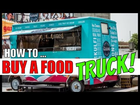 How To Buy A Food Truck Food Trucks For Sale  Starting A Food Truck Business