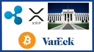 Ripple Federal Reserve Doc Submission - VanEck Confident in Bitcoin ETF Approval - Cryptos TV Show