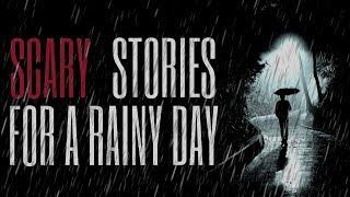 10 TRUE Scary Rainy Day Stories