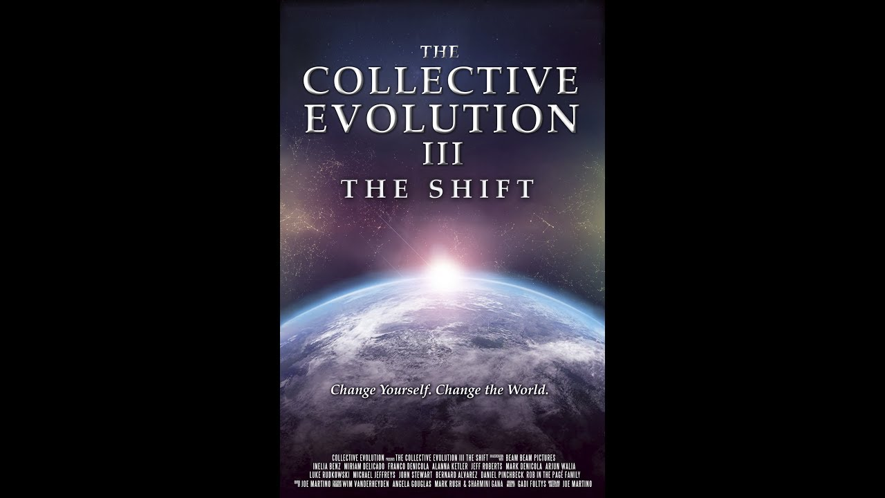 The Collective Evolution III -The Shift - HD Documentarys