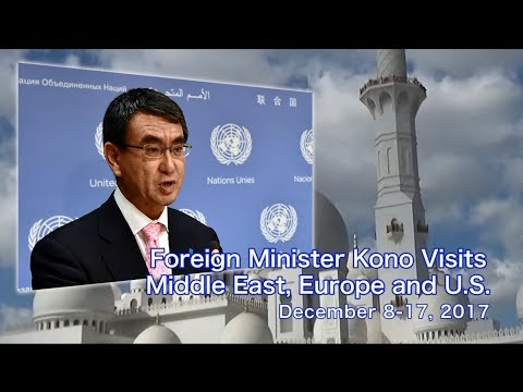 Foreign Minister Kono Visits Middle East, Europe and U.S.