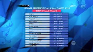 Download Video Jadwal Pertandingan Asian Games 2018 Pada 27 Agustus 2018  NET 10 MP3 3GP MP4