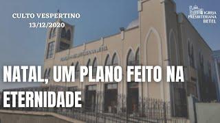 Culto Vespertino - 13/12/2020