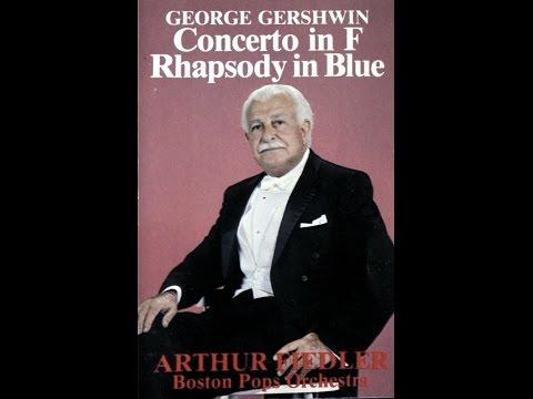 Rhapsody in Blue - George Gershwin, Arthur Fiedler [Cassette Rip]