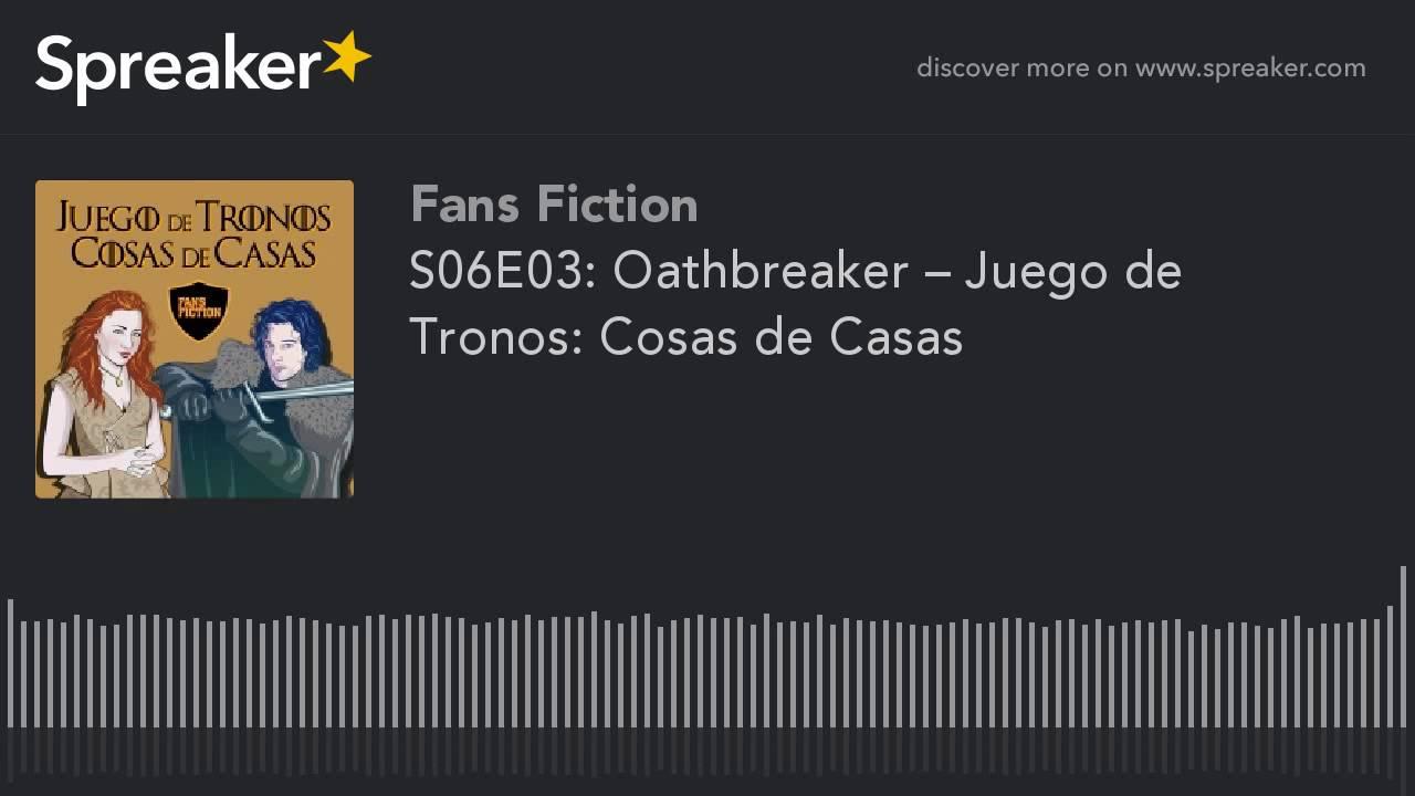 S06e03 oathbreaker juego de tronos cosas de casas - Juego de tronos casas ...