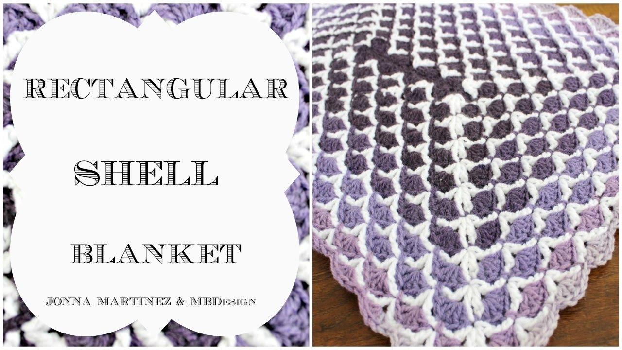 How To Crochet A Rectangular Shell Blanket Youtube