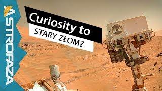 Czy łazik Curiosity to przestarzały złom? Astrofaza i Naukolog