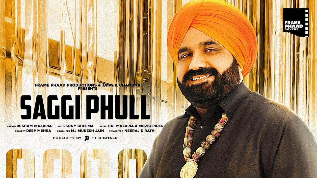 Hit Punjabi Song 2020 | Saghi Phull - Resham Mazaria | Hit Punjabi Song 2020