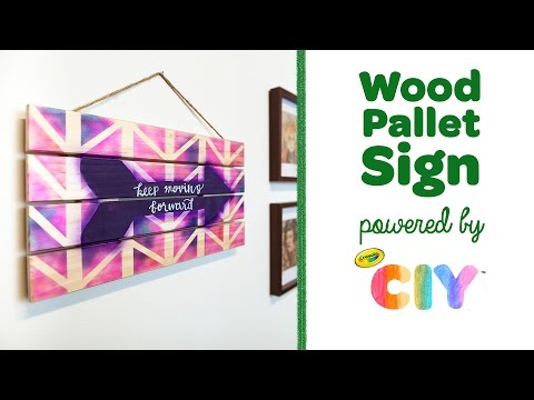 Crayola CIY: Create It Yourself - Wood Pallet Sign feat. Air Marker Sprayer