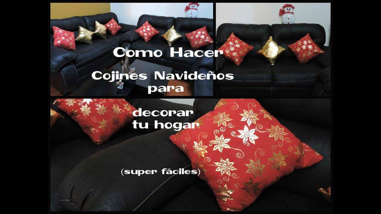 Como hacer cojines navide os para decorar tu hogar youtube for Como decorar tu hogar
