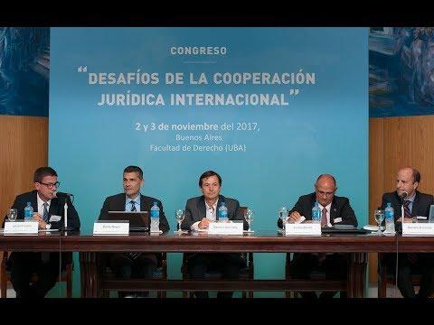 Panel: Compatibilidad procesal - Congreso Desafíos de la Cooperación Jurídica Internacional
