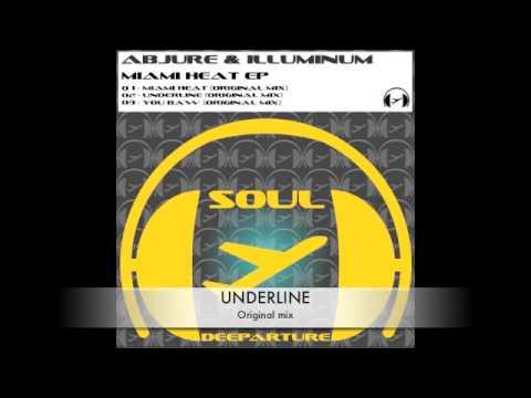 Abjure & Illuminum - Miami heat EP