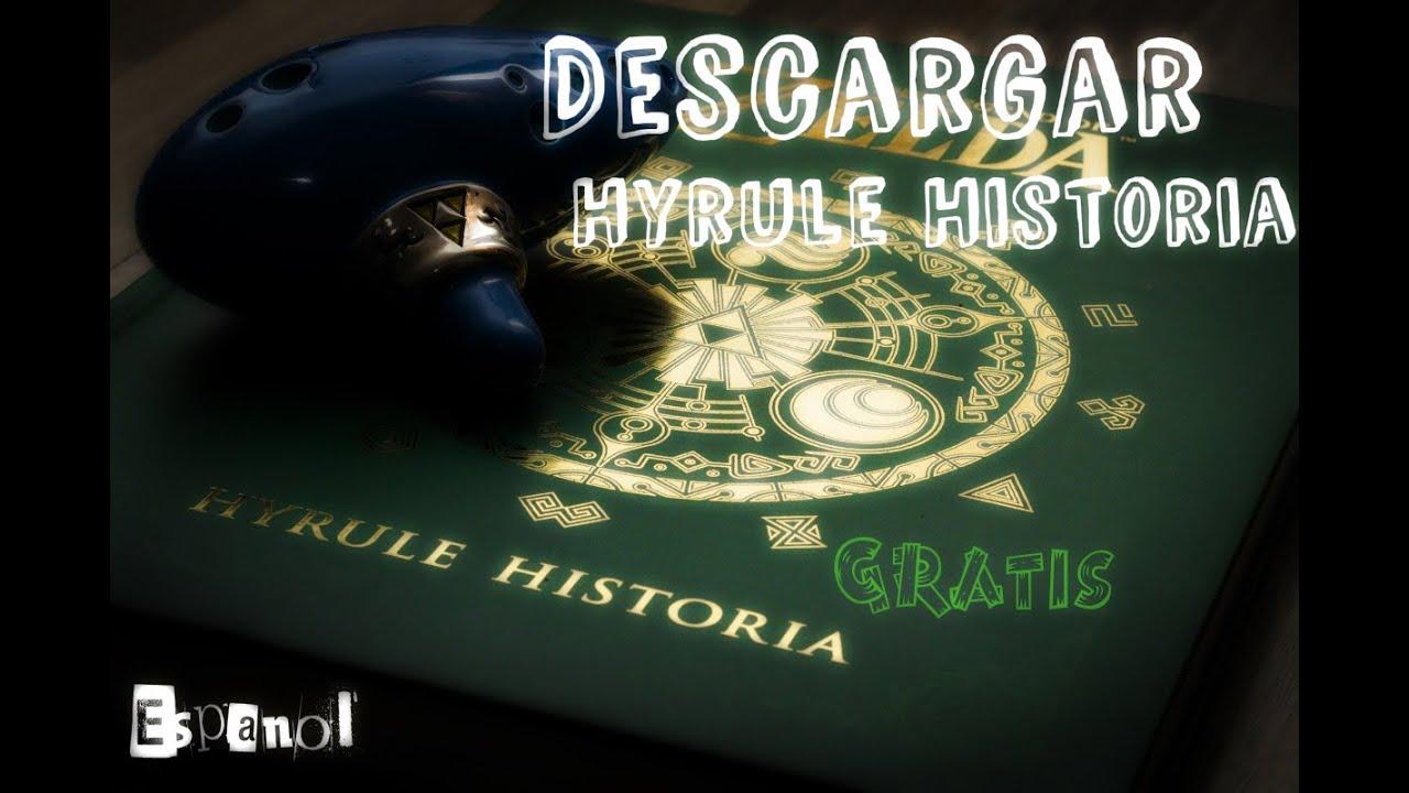 Descargar Hyrule Historia Gratis Espanol Ingles Pdf The Legend Of Zelda Hyrule Historia Youtube