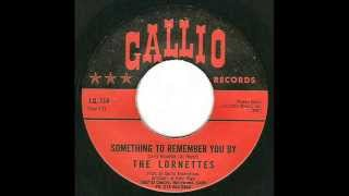 Lornettes - Something To Remember You By (Gallio 114) 1966