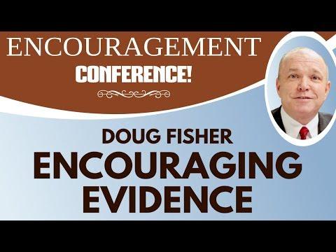 Doug Fisher - Encouraging Evidence