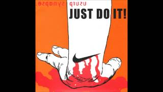 Usurp Synapse/Hassan I Sabbah - Just Do It! (Full Split)