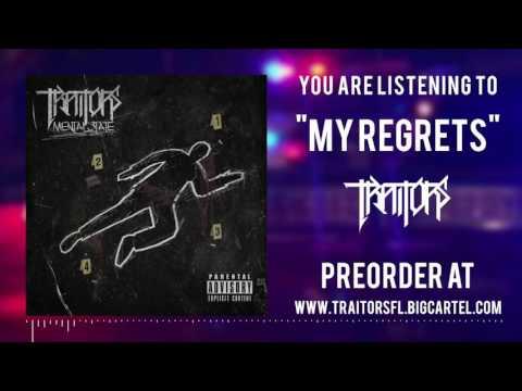 Traitors - My Regrets (Exclusive Nu Single)