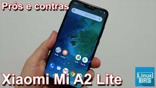 Xiaomi MI A2 Lite - Prós e Contras