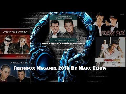 Fresh Fox 2016 Megamix By Marc Eliow)