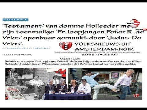 Schokkend: 'Testament' Domme Willem Holleeder verraden door Judas Peter R. de Vries
