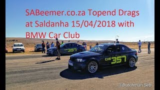 SA Beemer Topend drags 800m at Saldanha April 2018 with BMW Car club