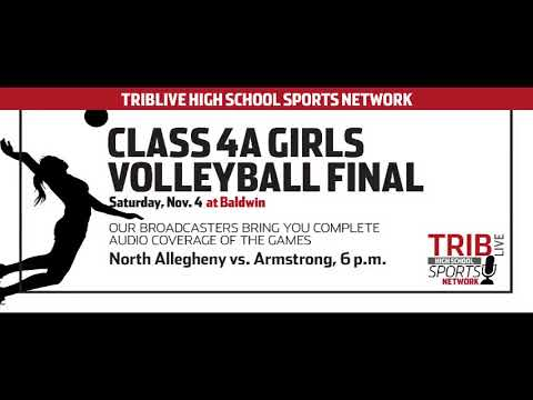 WPIAL Girls Volleyball Class 4-A Championship - Armstrong vs North Allegheny