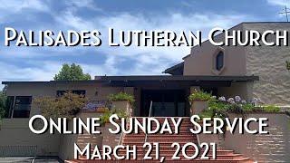 PLC Fifth Sunday of Lent Online Service 3.21.21