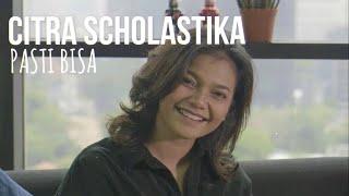 Citra Scholastika - Pasti Bisa (Lirik) / OST FTV