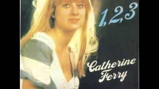 Catherine Ferry - Un, Deux, Trois