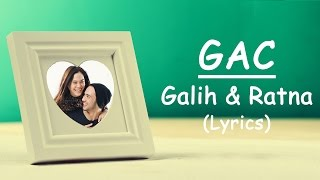 GAC - Galih dan Ratna (Lirik)