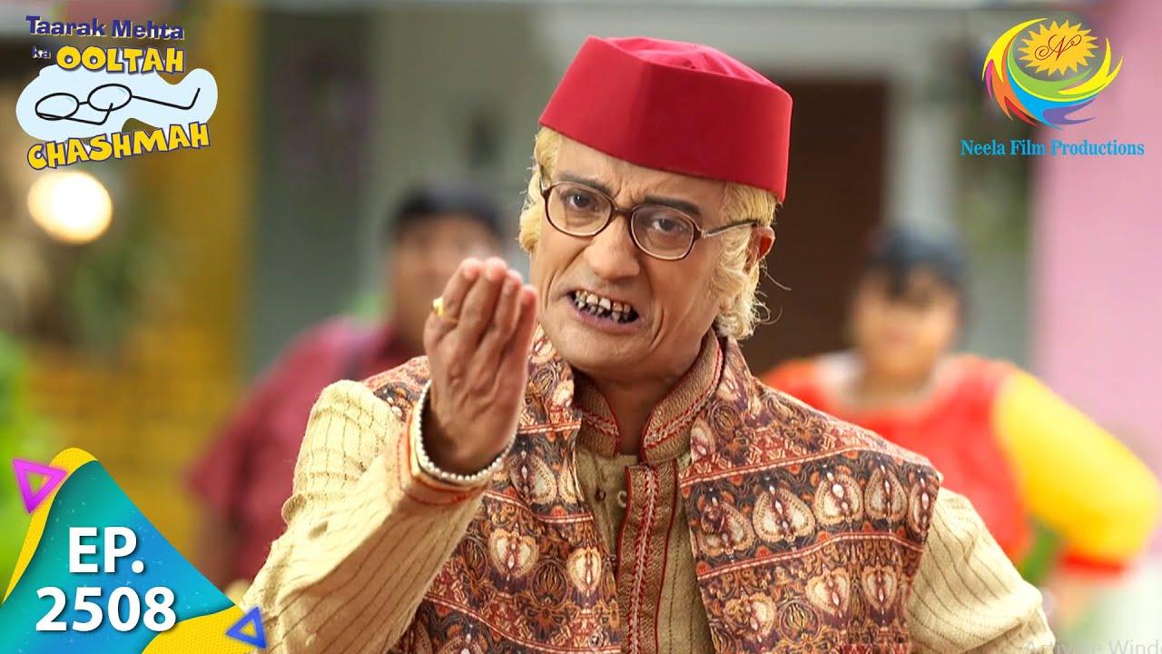 Download Taarak Mehta Ka Ooltah Chashmah - Episode 2508 - Full Episode