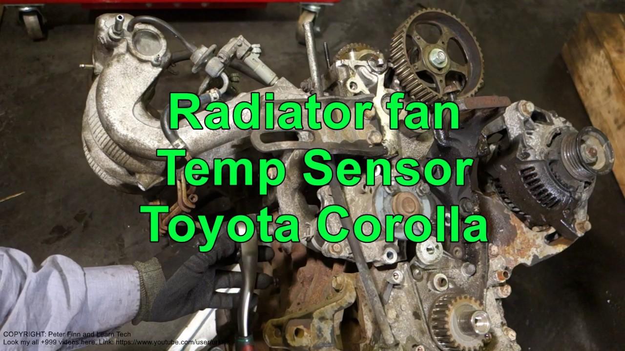 How To Replace Radiator Fan Temp Sensor Toyota Corolla Years 1992 1999 Ce Fuse Box Diagram 2002