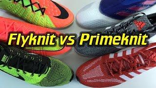 Nike Flyknit vs Adidas Primeknit - What's Better?