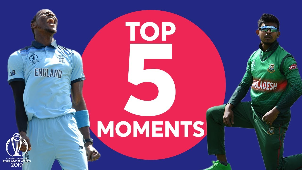Roy? Archer? Iqbal? | England vs. Bangladesh - Top 5 Moments | ICC Cricket World Cup 2019