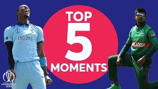 Roy? Archer? Iqbal? | England vs. Bangladesh - Top 5 Moments |ICC Cricket World Cup 2019