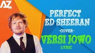 Download lagu (SYAHDU) COVER JOWO LAGU PERFECT ~ ED SHEERAN