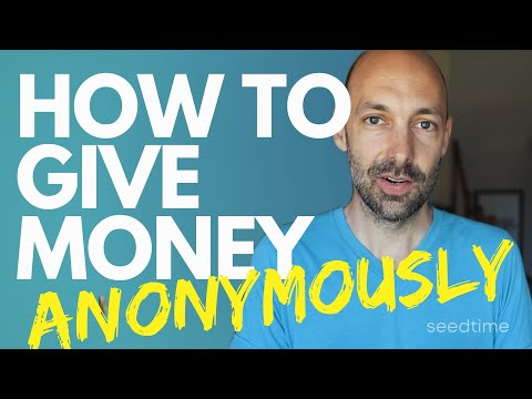 How To Give Money Anonymously (4 Ways)