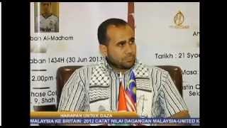 "(TV Al-Hijrah) Sidang Akhbar ""Stand Up For Gaza II"" 30/06/2013"