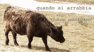 QUANDO SI ARRABBIA - Victor Montblanc.wmv(