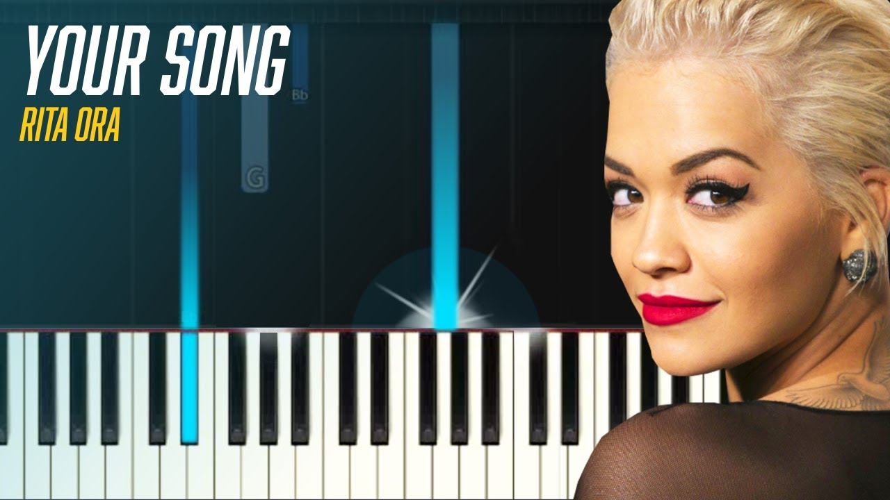 rita ora your song piano tutorial lyrics chords how to play cover youtube. Black Bedroom Furniture Sets. Home Design Ideas