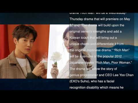 "Exo's Suho And Ha Yeon Soo's Drama ""rich Man"" Announces"