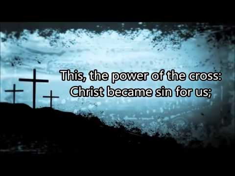The Power of the Cross (Kristyn Getty) Lyrics