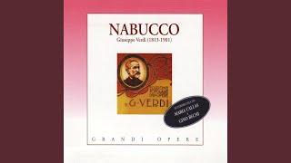 """Nabucco, atto I, Gerusalemme: """"Gli arredi festivi giù cadono infranti"""" (Tutti)"""