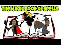 THE MAGIC BOOK OF SPELLS!!