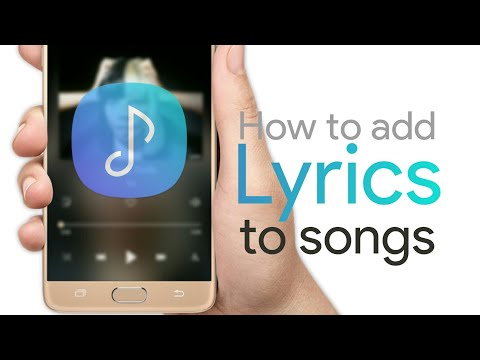 How To Add Lyrics To Songs In Samsung Music Player