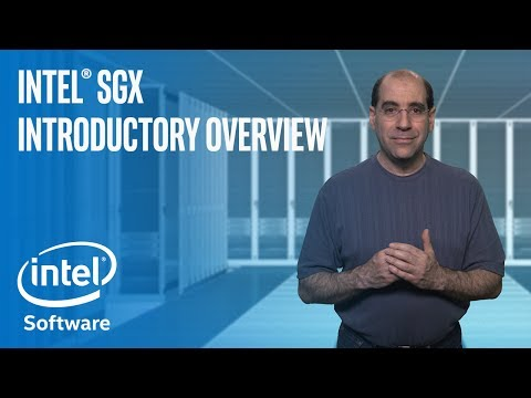 Intel® Software Guard Extensions Introductory Overview | Intel Software