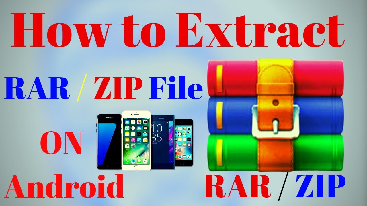 How To Extract Rar Files Using Android Extract Open Zip Rar